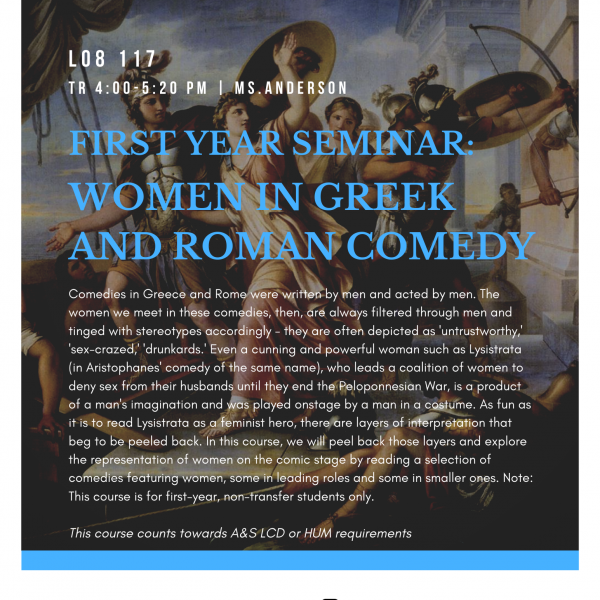 First Year Seminar: Women in Greek and Roman Comedy