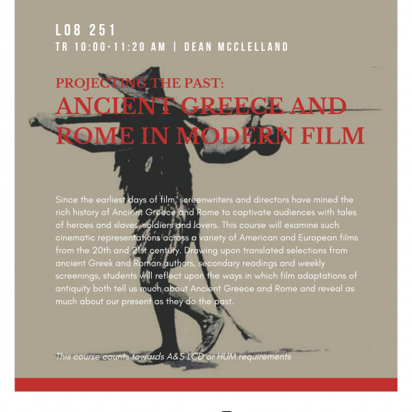 Projecting the Past: Ancient Greece and Rome in Modern Film