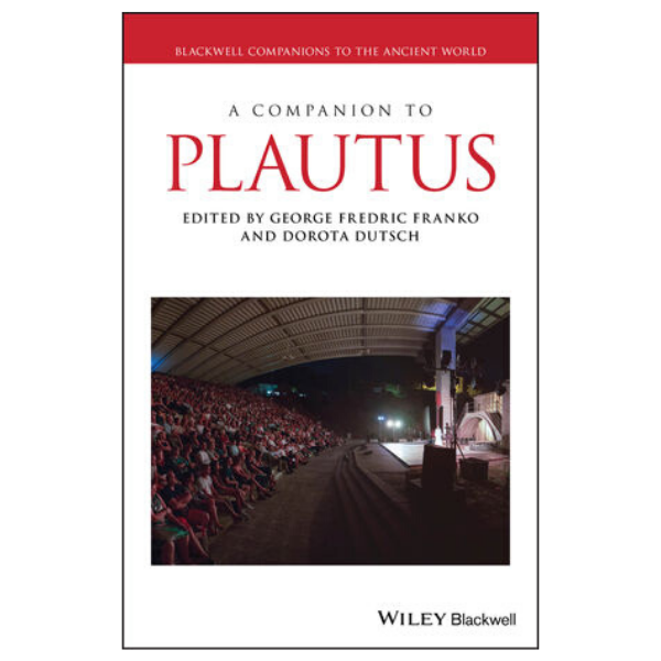 Essay by Tim Moore published in A Companion to Plautus